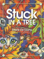 Stuck in a Tree - Diane De Young