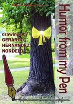 Humor from My Pen - Gerardo Hernandez Nordelo