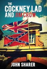 The Cockney Lad and Jim Crow - John Sharer