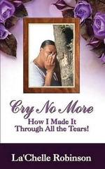 Cry No More - La'chelle Robinson
