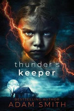 Thunder's Keeper - Adam Smith