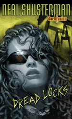 Dread Locks #1 - Neal Shusterman