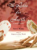 Rules for Hearts - Sara Ryan