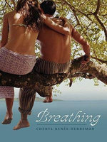 Breathing - Cheryl Renee Herbsman