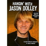 Hangin' with Jason Dolley : An Unauthorized Biography - Grace Norwich