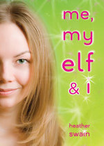 Me, My Elf & I - Heather Swain