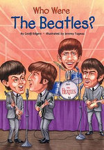Who Were the Beatles? - Geoff Edgers