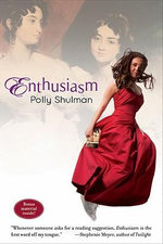 Enthusiasm - Polly Shulman