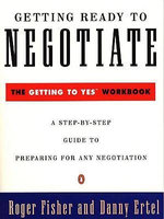 Getting Ready to Negotiate - Roger Fisher