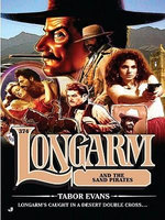 Longarm 374 : Longarm and the Sand Pirates - Tabor Evans