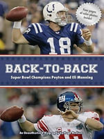 Back-to-Back : Super Bowl Champions Peyton and Eli Manning: An Unauthorized Biography - Hugh Hudson