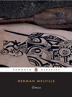 Omoo : A Narrative of Adventures in the South Seas - Herman Melville