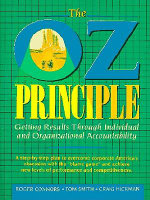 The Oz Principle : Getting Results Through Individual and Organizational Accountability - Craig Hickman