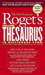 New American Roget's College Thesaurus in Dictionary Form (Revised &Updated) - Philip D. Morehead