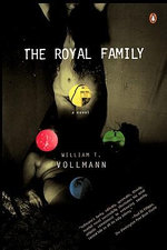 The Royal Family - William T Vollmann