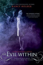 The Evil Within : A Possessions Novel - Nancy Holder