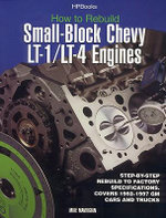 Rebuild LT1/LT4 Small-Block Chevy Engines HP1393 - Mike Mavrigian