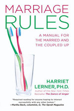 Marriage Rules : A Manual for the Married and the Coupled Up - Harriet Lerner