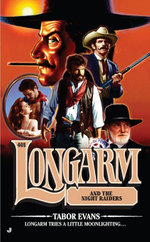 Longarm #401 : Longarm and the Night Raiders - Tabor Evans