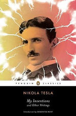 My Inventions and Other Writings - Nikola Tesla