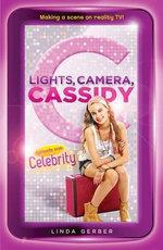 Lights, Camera, Cassidy : Celebrity: Episode One - Linda Gerber