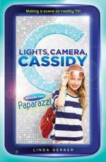 Lights, Camera, Cassidy : Paparazzi: Episode Two - Linda Gerber