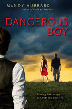Dangerous Boy - Mandy Hubbard