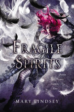 Fragile Spirits - Mary Lindsey