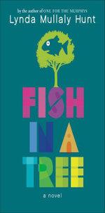 Fish in a Tree - Lynda Mullaly Hunt