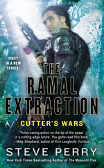 The Ramal Extraction : Cutter's Wars - Steve Perry