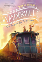 On Track for Treasure - Wendy McClure