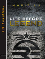 Life Before Legend : Stories of the Criminal and the Prodigy - Marie Lu