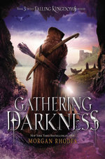 Gathering Darkness : A Falling Kingdoms Novel - Morgan Rhodes