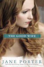 The Good Wife - Jane Porter