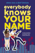 Everybody Knows Your Name - Andrea Seigel