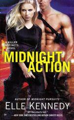 Midnight Action : A Killer Instincts Novel - Elle Kennedy