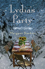 Lydia's Party : A Novel - Margaret Hawkins