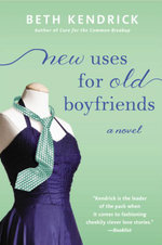 New Uses For Old Boyfriends - Beth Kendrick