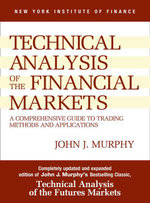 Study Guide to Technical Analysis of the Financial Markets - John J. Murphy