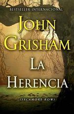 La Herencia : (The Inheritance: Sycamore Row--Spanish-Language Edition) - John Grisham