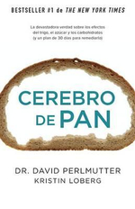 Cerebro de Pan : (Grain Brain) - David Perlmutter