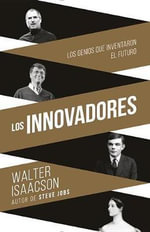Innovadores : (Innovators--Spanish-Lamguage Edition) - Walter Isaacson