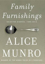 Family Furnishings : Selected Stories, 1995-2014 - Alice Munro
