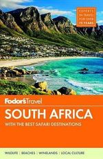 South Africa : With the Best Safari Destinations - Fodor's