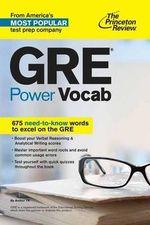 GRE Power Vocab : Graduate School Test Preparation - Princeton Review
