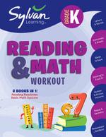 Kindergarten Reading & Math Workout - Sylvan Learning