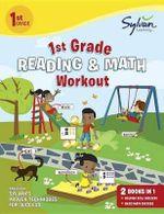 First Grade Reading & Math Workout - Sylvan Learning