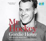 Mr. Hockey : My Story - Gordie Howe