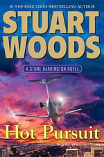 Hot Pursuit : Stone Barrington Novels - Stuart Woods