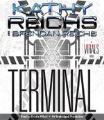Terminal : A Virals Novel - Kathy Reichs